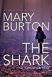The Shark (Forgotten Files Book 1) by Mary Burton