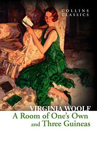 A Room of One's Own and Three Guineas (Collins Classics) par Virginia Woolf