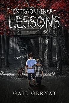 Extraordinary Lessons: A Horror Novella (English Edition) de [Gernat, Gail]