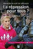 La répression pour tous ? (Société) (French Edition)