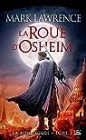 La Reine Rouge, tome 3 : La roue d'Osheim par Lawrence