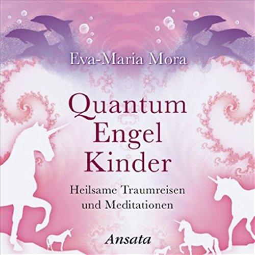 Quantum-Engel-Kinder-CD-Heilsame-Traumreisen-und-Meditationen
