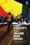 Lgbt Identity And Online New Media
