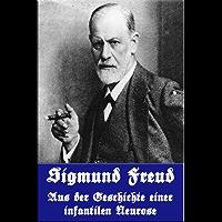 Aus der Geschichte einer infantilen Neurose (German Edition)