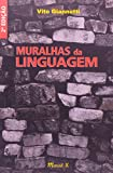 Muralhas Da Linguagem