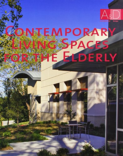 Contemporary living spaces for the elderly (Architectural Design)