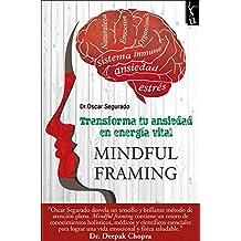 Mindful: Transforma tu ansiedad en energía vital