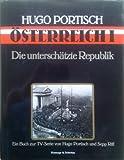 Hugo Portisch: Österreich I. Die unterschätzte Republik.