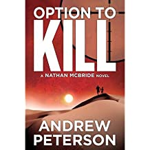 [(Option to Kill)] [Author: Andrew Peterson] published on (January, 2013)