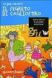 Il segreto di Cagliostro. Ediz. illustrata
