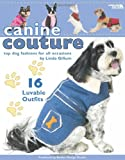 Canine Couture (Leisure Arts)