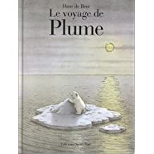 Voyage de Plume FR Little Pol Bear (French Edition) by hans de Beer (1992-04-01)