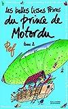 Les belles lisses poires du prince de Motordu (Tome 2) - Gallimard Jeunesse - 22/09/2011