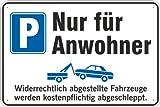SchildParkplatz nur für Anwohner 200 x 300 mm aus Aluminium-Verbundmaterial 3mm stark