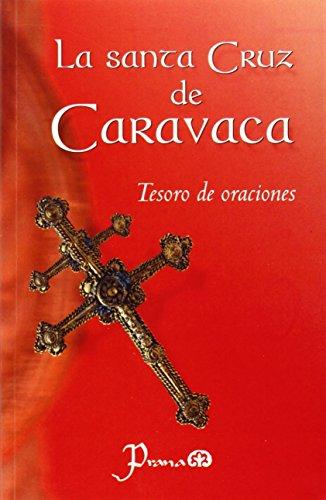 Santa Cruz De Caravaca: Tesoro De Oraciones