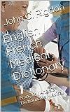 English/French Medical Dictionary: Français/Anglais Dictionnaire Médical (Words R Us Medical Dictionaries Book 1) (English Edition)...