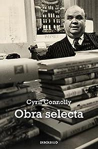 Obra selecta par Cyril Connolly