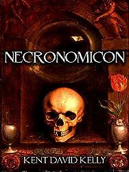 THE NECRONOMICON ~ The Cthulhu Revelations (English Edition)