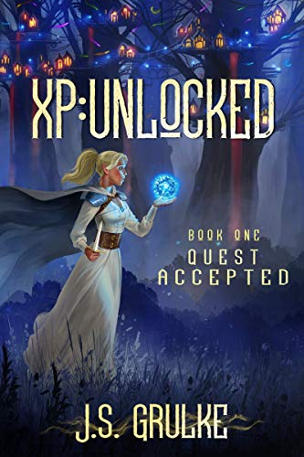 Quest Accepted (XP: Unlocked Book One) (English Edition)