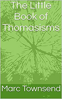 The Little Book of Thomasisms by [Townsend, Marc, Townsend, Marc]