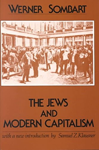 [(The Jews and Modern Capitalism)] [By (author) Werner Sombart] published on (May, 1982)