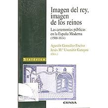 Imagen del rey, imagen de los reinos