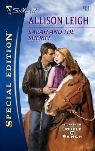 Sarah And The Sheriff (Silhouette Special Edition)