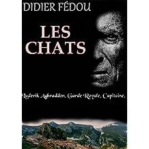 Les chats: Une enquête du Capitaine Luderik Aghraddon t.3