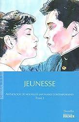 Anthologie de nouvelles japonaises contemporaines : Tome 1, Jeunesse