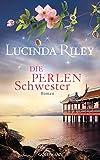 : Die Perlenschwester: Roman - Die sieben Schwestern 4 -