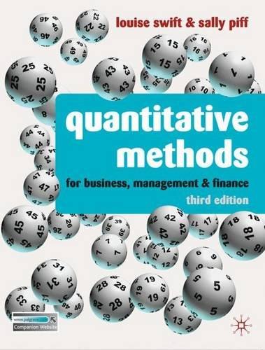 Quantitative Methods: for Business, Management and Finance