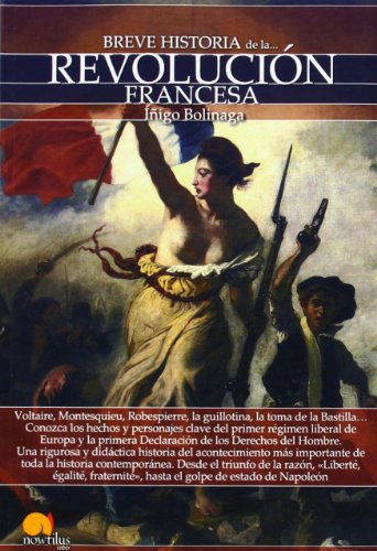 Breve historia de la Revolución francesa por Iñigo Bolinaga