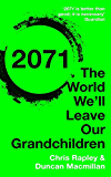 2071: The World We'll Leave Our Grandchildren (English Edition)