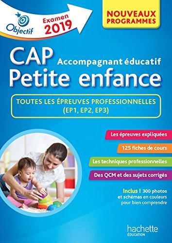 Objectif CAP Accompagnant Educatif Petite Enfance - épreuve professionnelle