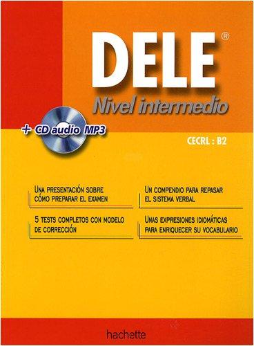 DELE Nivel intermedio : Avec un CD audio mp3 (1CD audio)