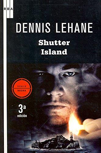 Shutter Island (NOVELA POLICÍACA) por Dennis Lehane