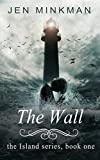 The Waves (The Island Book 2) by Jen Minkman