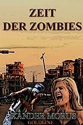 Zeit der Zombies (Teil 1: Die dunkle Stadt)