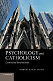 Psychology and Catholicism: Contested Boundaries by Kugelmann, Robert (2013) Paperback