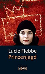 Prinzenjagd: Lila Zieglers siebter Fall