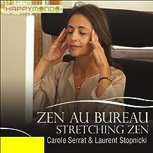 Stretching zen (Zen au bureau)