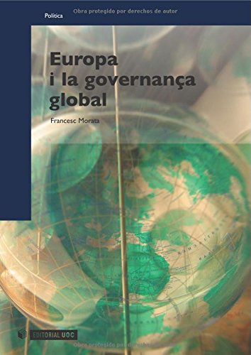 Europa i la governança global (Manuals) por Francesc Morata