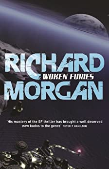 Woken Furies: Netflix Altered Carbon book 3 (Takeshi Kovacs)