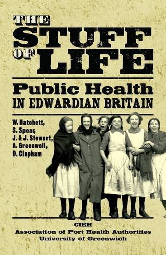the-stuff-of-life-public-health-in-edwardian-britain-by-william-hatchett-14-sep-2012-paperback