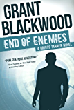 End of Enemies: A Briggs Tanner Novel (Briggs Tanner Novels Book 1)