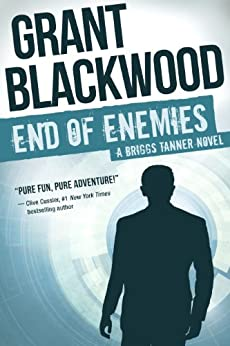 End of Enemies: A Briggs Tanner Novel par [Blackwood, Grant]