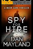 Spy for Hire (A Mark Sava Spy Novel Book 3) (English Edition)