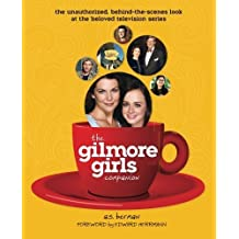 The Gilmore Girls Companion by A. S. Berman (2015-07-09)