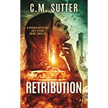 Retribution: A Paranormal Thriller (Psychic Detective Kate Pierce Crime Thriller Series Book 1) (English Edition)