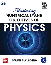 Mastering Numericals and Objectives of Physics for Class X | Second Edition